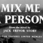 Mix Me a Person (1962)