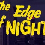 Edge Of Night, The