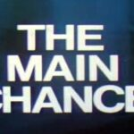 Main Chance, The