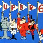 Super 6, The