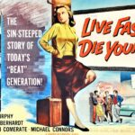 Live Fast, Die Young (1958)